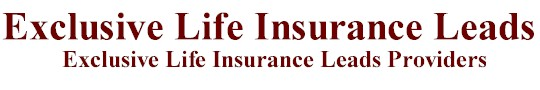 exclusive life insurance sales leads