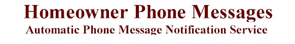 homeowner phone message services